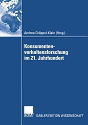 Konsumentenverhaltensforschung im 21  Jahrhundert PDF