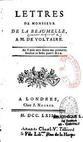 Lettres de M. de La Beaumelle à M. de Voltaire