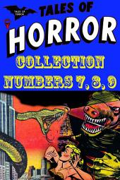 Tales of Horror Collection, Numbers 7, 8, 9