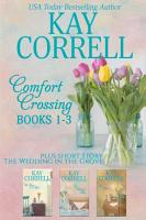 Comfort Crossing Boxed Set   Books 1  2  3 PDF