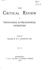 The Critical Review of Theological & Philosophical Literature: Volume 2