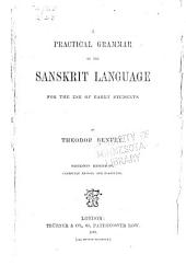 A Practical Grammar of the Sanskrit Language for the Use of Early Students