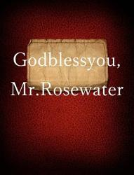 God Bless You Mr Rosewater Book PDF