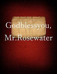 God Bless You  Mr  Rosewater Book