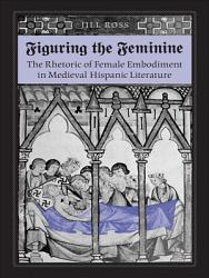 Figuring The Feminine Book PDF