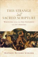 This Strange and Sacred Scripture PDF