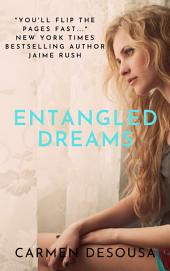 Entangled Dreams: A Southern Romantic-Suspense Novel - Florida