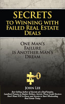 Secrets To Winning With Failed Real Estate Deals Book PDF