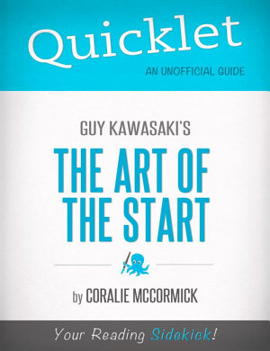 Quicklet On Guy Kawasaki s The Art of the Start