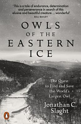 Owls of the Eastern Ice PDF