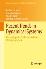 Recent Trends in Dynamical Systems PDF