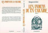 Les Indiens de la Caraïbe: Volume2