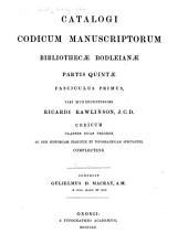 Catalogi codicum manuscriptorum bibliothecae Bodleianae ...: Volume 5, Part 1