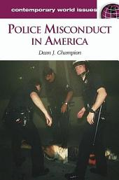 Police Misconduct in America: A Reference Handbook