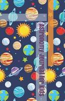 Astronomy Journal for Kids