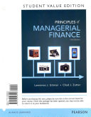 Principles Of Managerial Finance Student Value Edition Plus New Myfinancelab With Pearson Etext Access Card Package Book PDF
