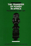 The Transfer of Power in Africa Book