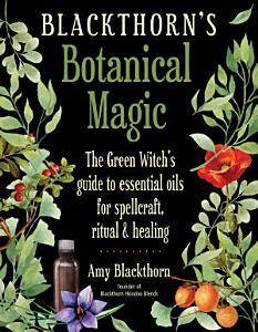 Blackthorn s Botanical Magic PDF