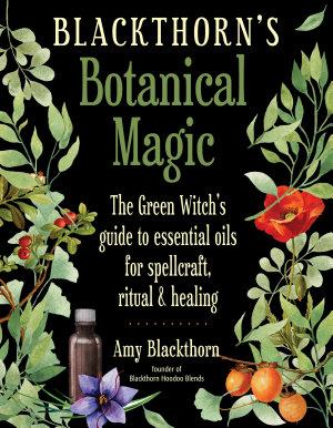 Blackthorn's Botanical Magic