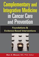 Complementary and Integrative Medicine in Cancer Care and Prevention PDF