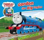 Thomas & Friends: Gordon the Big Engine
