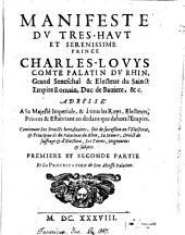Manifeste du ... Charles Louis Comte Palatin: cont. ses droits héréditaires