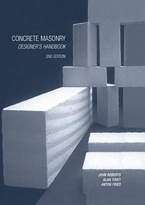 Concrete Masonry Designer s Handbook PDF