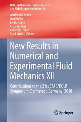 New Results in Numerical and Experimental Fluid Mechanics XII
