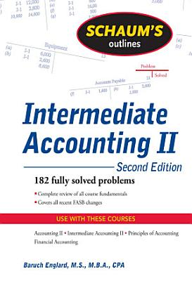 Schaum s Outline of Intermediate Accounting II  2ed