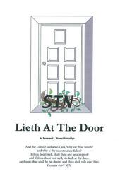 SIN LIETH AT THE DOOR
