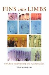 Fins into Limbs: Evolution, Development, and Transformation