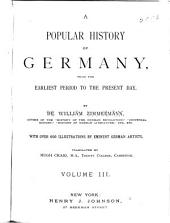 A Popular History of Germany from the Earliest Period to the Present Day: Band 3