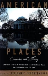 American Places: Encounters with History