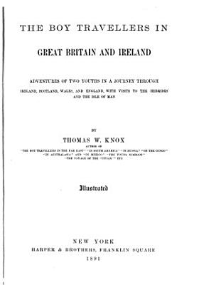 The Boy Travellers in Great Britain and Ireland PDF