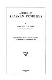 Address on Alaskan Problems