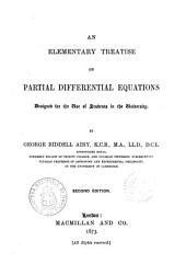 An Elementary Treatise on Partial Differential Equations Designed for the Use of Students in the University by George Biddell Airy