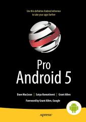 Pro Android 5: Edition 5
