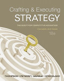 Crafting   Executing Strategy  The Quest for Competitive Advantage  Concepts and Cases PDF