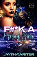 F#*k A Friend Zone