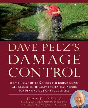 Dave Pelz s Damage Control