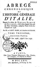 Abrégé chronologique de l'histoire générale d'Italie, depuis la chute de l'Empire romain d'Occident, c'est-à-dire depuis l'an 476 de l'ère chrétienne, jusqu'au traité d'Aix-la-Chapelle en 1748
