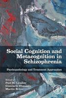 Social Cognition and Metacognition in Schizophrenia PDF