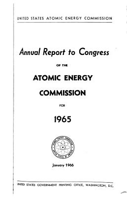 Annual Report to Congress   U S  Atomic Energy Commission