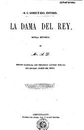 La Dama del rey: novela historica