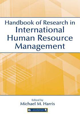 Handbook of Research in International Human Resource Management PDF