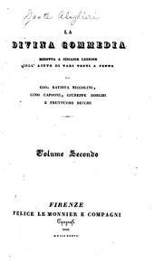 La Divina commedia: ridotta a miglior lezione, coll' aiuto di vari testi a penna, Volume 2