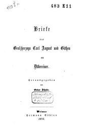 Briefe des Grossherzogs Carl August und Göthes an Döbereiner