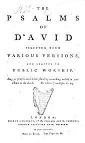 The Psalms of David Selected from Various Versions, and Adapted to Public Worship. [By Richard Cecil.]
