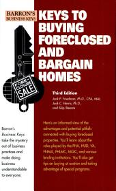 Keys to Buying Foreclosed & Bargain Homes, 3rd edition