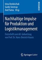 Nachhaltige Impulse f  r Produktion und Logistikmanagement PDF
